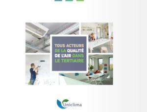 Uniclima-Tous acteurs de la qualité de l'air intérieur dans le tertiaire